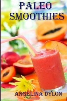 Paleo Smoothies: Recipes to Energize